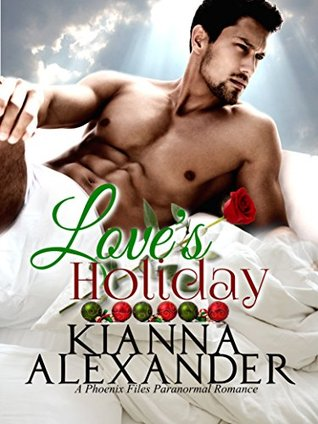Love's Holiday (Phoenix Files)