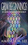Grim Beginnings (Aisling Grimlock #1-3)