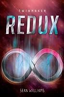 Redux (Twinmaker, #2.5)