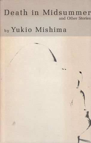 Death in Midsummer and Other Stories by Yukio Mishima