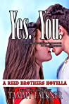 Yes, You (The Reed Brothers, #9.5)