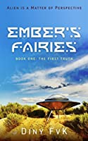 Ember's Fairies: The First Truth