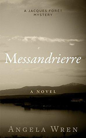Messandrierre  (Jacques Forêt, #1)