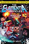 Quest for Justice: An Unofficial Minecraft-Fan Adventure (The Elementia Chronicles, Book 1)
