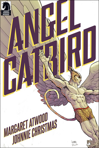 Angel Catbird, Vol. 1 by Margaret Atwood