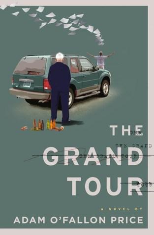 The Grand Tour by Adam O'Fallon Price