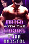 Mated with the Cyborg (Cy-Ops #2)