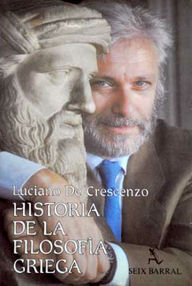 Historia De La Filosofia Griega By Luciano De Crescenzo