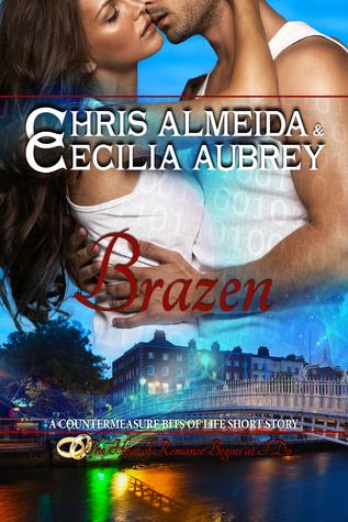 Brazen (Countermeasure: Bits of Life, #5)