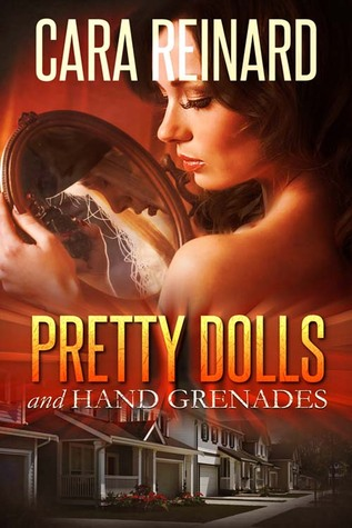 Pretty Dolls and Hand Grenades