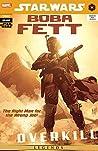 Star Wars: Boba Fett - Overkill