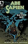 Abe Sapien: The Haunted Boy