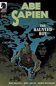 Abe Sapien: The Haunted Boy #1