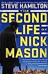 The Second Life of Nick Mason (Nick Mason, #1)