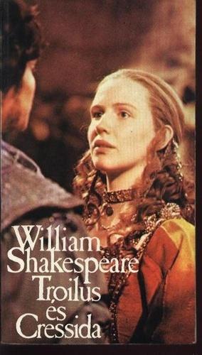Troilus és Cressida  by  William Shakespeare