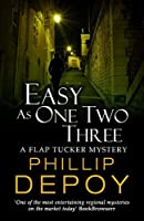Easy as One Two Three (A Flap Tucker Mystery Book 3)