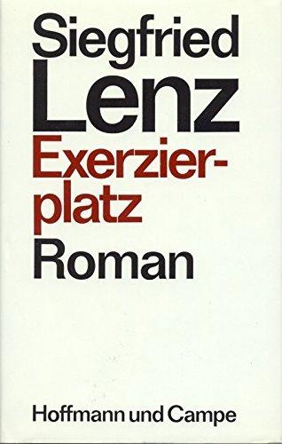 Exerzierplatz: Roman  by  Siegfried Lenz