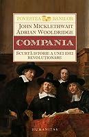 Compania: scurtă istorie a unei idei revoluţionare