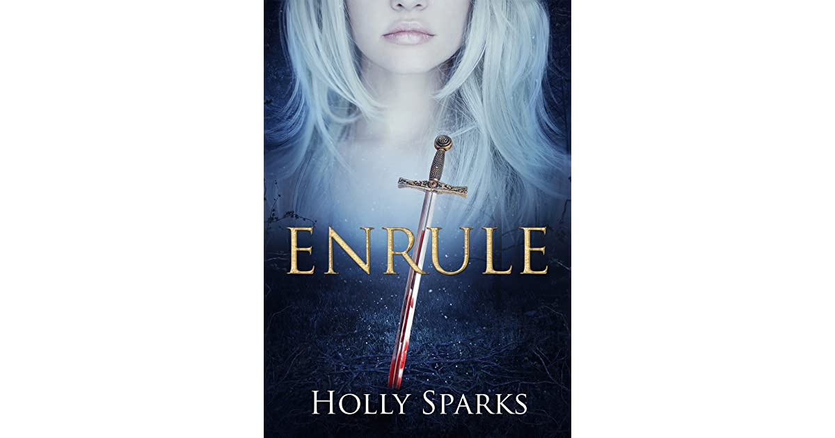 Enrule The Enrule 1 By Holly Sparks