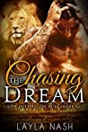 Chasing the Dream (City Shifters: the Pride, #5)