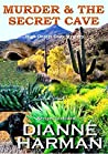 Murder & The Secret Cave (High Desert Cozy Mystery #2)