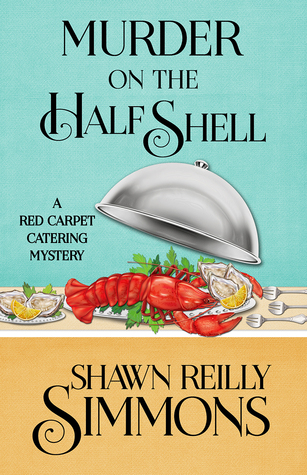Murder on the Half Shell by Shawn Reilly Simmons