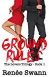 Ground Rules (Lovers Book 1)