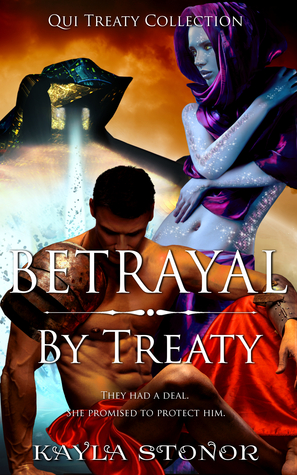 Betrayal By Treaty (Qui Treaty Collection, #7)