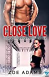 Close Love (The Billionaires Club #2)