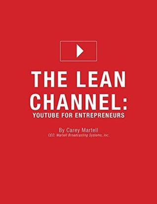 The Lean Channel: YouTube for Entrepreneurs