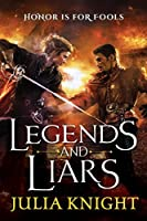 Legends and Liars: The Duellists: Book Two (Duellists Trilogy 2)