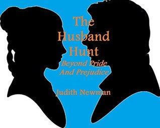 The Husband Hunt: Beyond Pride and Prejudice