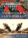 Downtown Lake Forest (Then and Now)