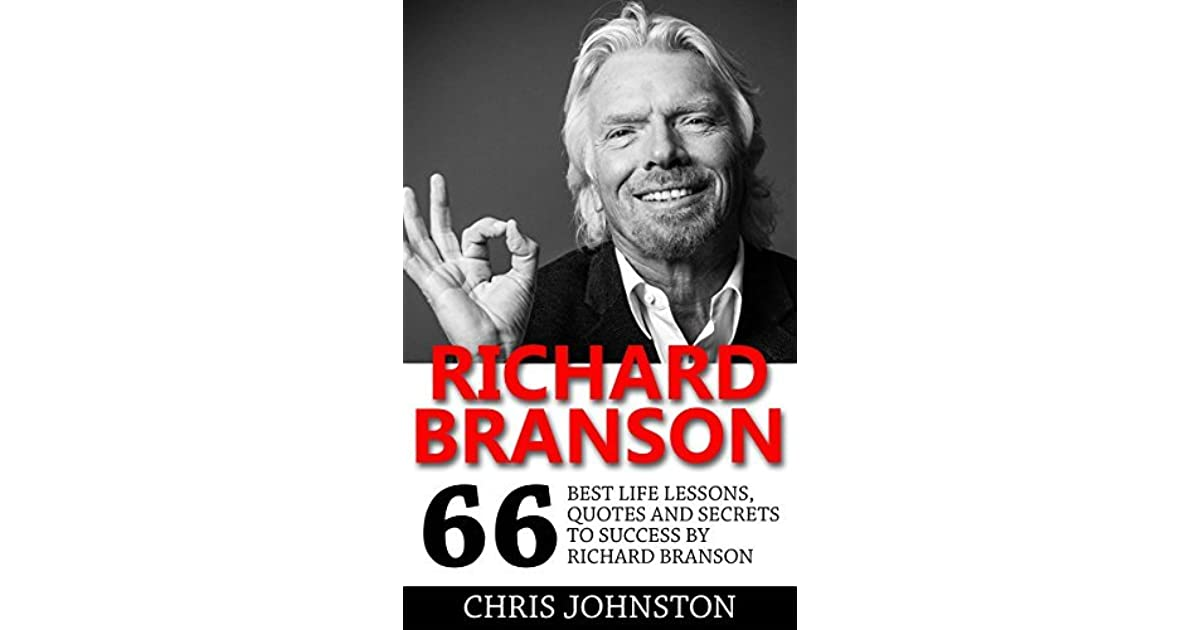 Richard Branson His Life and Business Lessons - a book by