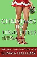 Christmas in High Heels (High Heels, #3.5)