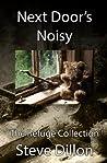 Next Door's Noisy (2.3)