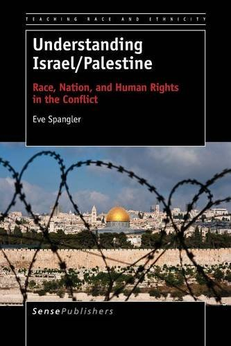 Understanding IsraelPalestine Race, Nation, and Human Rights in the Conflict