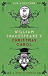 William Shakespeare's Christmas Carol (Kindle Single)