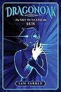Dragonoak: The Sky Beneath The Sun
