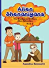 Alien Shenanigans - The Bradberrie Brothers Alien Adventure.. Book 2