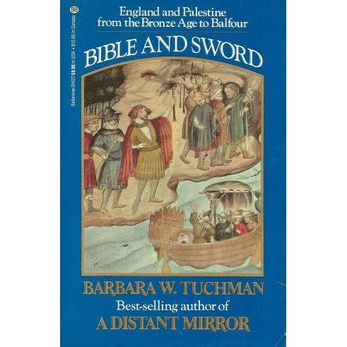 Bible and Sword: England and Palestine from the Bronze Age to
