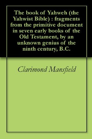 The Book of Yahweh by Clarimond Mansfield