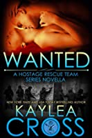 Wanted (Hostage Rescue Team, #8)