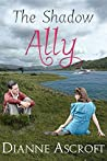 The Shadow Ally (The Yankee Years #1)