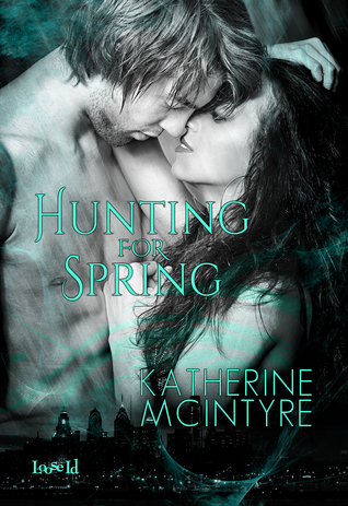 Hunting for Spring (Philadelphia Coven Chronicles #1)