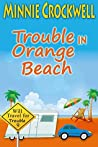 Trouble in Orange Beach (Will Travel for Trouble Book 9)