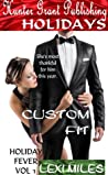 Custom Fit, (Holiday Fever #1)