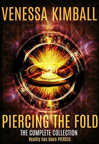 Piercing the Fold: The Complete Sci-Fi/Urban Fantasy Saga
