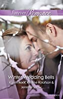 Winter Wedding Bells/The Kiss/The Wish/The Promise