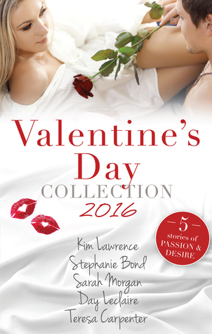 Valentine's Day Collection 2016/Rafael's Proposal/Her Sexy Valentine/The Seduction Challenge/More Than Perfect/A Pregnancy, A Party & A Proposal